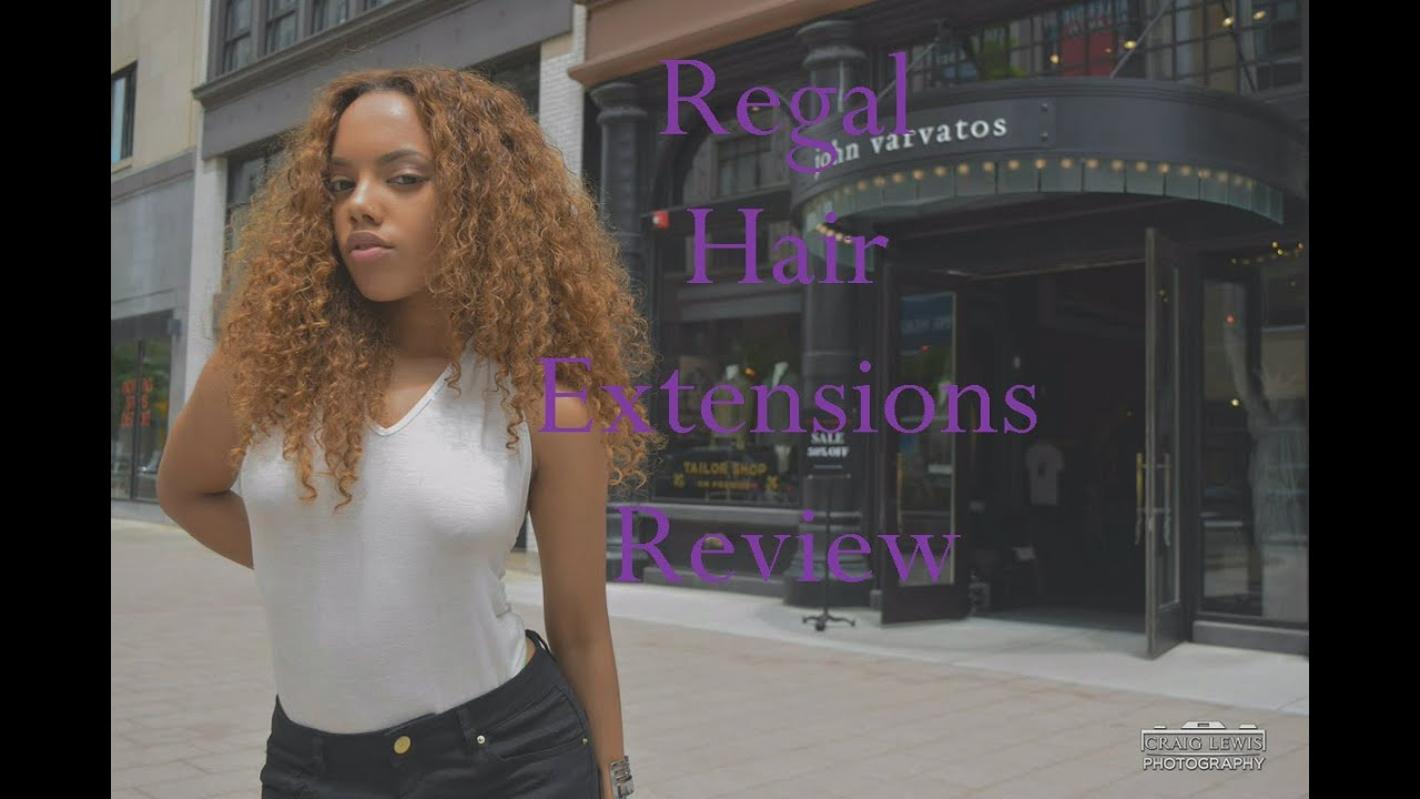 Review On The Regal Hair Extensions Youtube