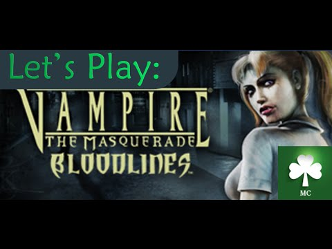 LET'S PLAY!: Vampire Masquerade Bloodlines (Episode 3)