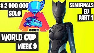 Fortnite World Cup Week 9 Highlights Semifinal EU SOLO Part 1 [Fortnite World Cup Highlights 2019]