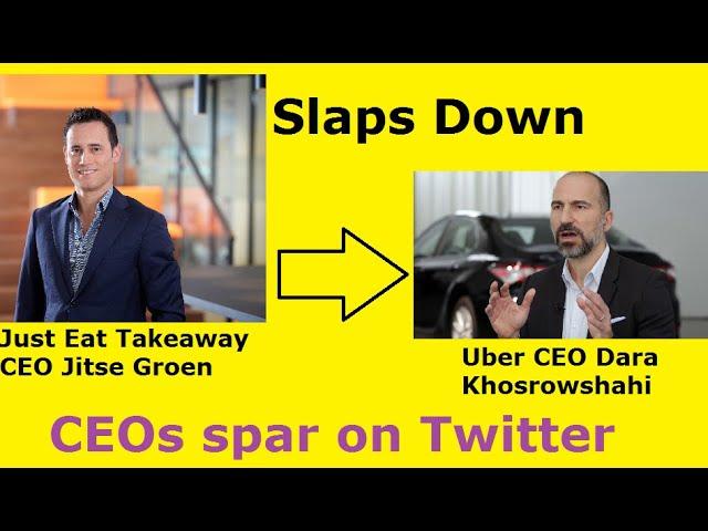 Just Eat Takeaway CEO and Billionaire Jitse Groen SLAPS DOWN Uber CEO Dara Khosrowshahi on TWITTER.