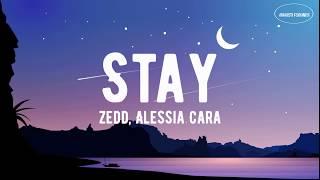 Zedd, Alessia Cara - Stay | (Lyric)