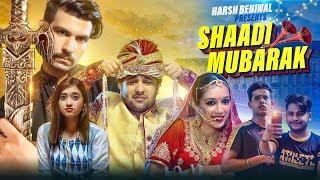 Shaadi Mubarak | Harsh Beniwal