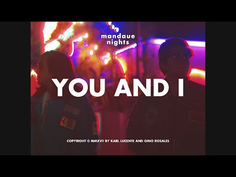 Mandaue Nights - You & I  (Official Music Video)