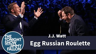 Egg Russian Roulette with J.J. Watt
