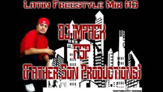 Latin Freestyle Mix #3 (DJ IMPACK)