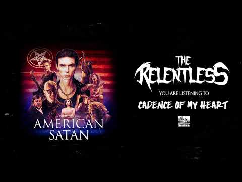 THE RELENTLESS - Full Album OUT NOW!! (AMERICAN SATAN)