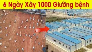 6 Ngày xây 2300 giường bệnh tại sao Trung Quốc làm được ?