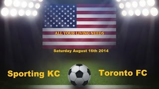 MLS Sporting Kansas City vs Toronto FC Predictions Major League Soccer 2014