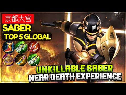 Near Death Experience [ Top 5 Global Saber ]  京都大宮 Saber Mobile Legends