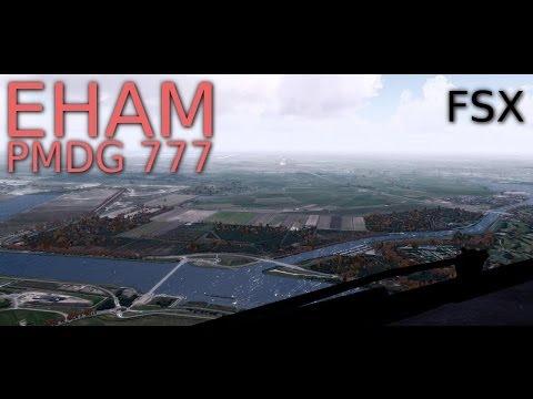 FSX PMDG 777 Amsterdam Landing