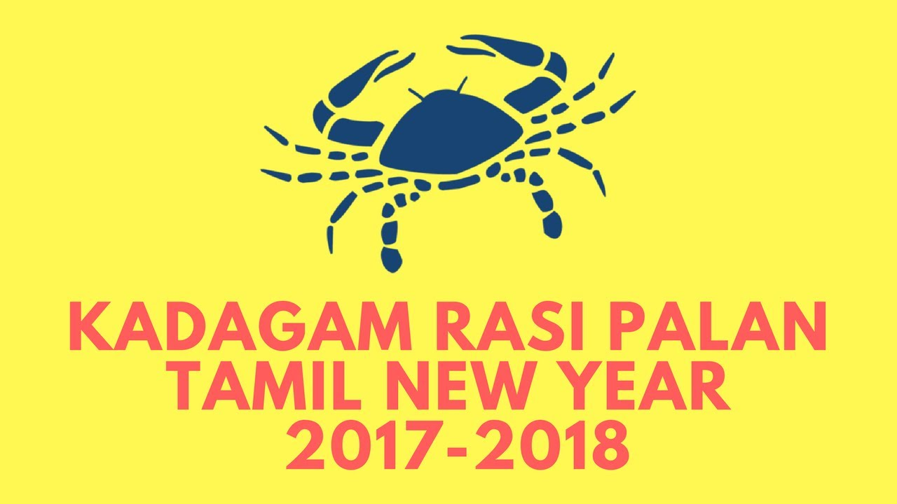 Kadagam Cancer Tamil New Year 2017 Yearly Predictions