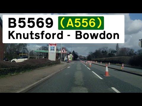 B5569 (Former A556) Knutsford - Bowdon