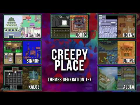 All Pokémon Creepy Place Themes [GEN 1-7]
