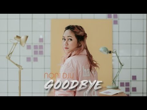 Noni Dju - Goodbye (Official Music Video)