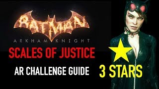 Batman Arkham Knight - Scales of Justice AR Challenge - 3 Stars - Catwoman