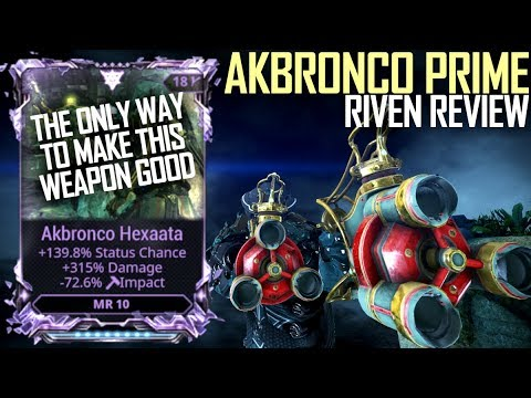 [Warframe] AKBRONCO PRIME RIVEN MODDED [Professional Review] thumbnail