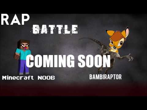 BambiRaptor V.S Minecraft NOOB COMiNG SOON