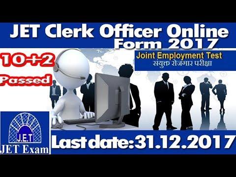 JET Clerk Officer 10+2 Online Form 2017