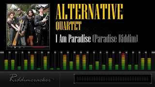 Alternative Quartet - I Am Paradise (Paradise Riddim) [Soca 2013]