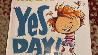 Yes day! read aloud -