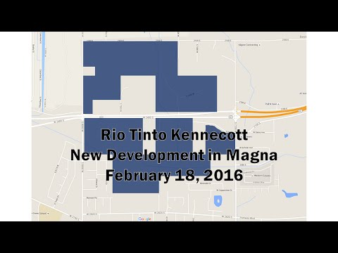 Kennecott's development plans in Magna Utah