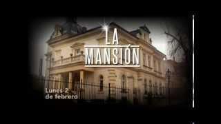 Gran Estreno: La Mansión (Promo)