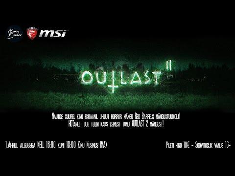 Outlast 2 Eesti Esilinastus HDTaneliga Kino Kosmos IMAX-is!