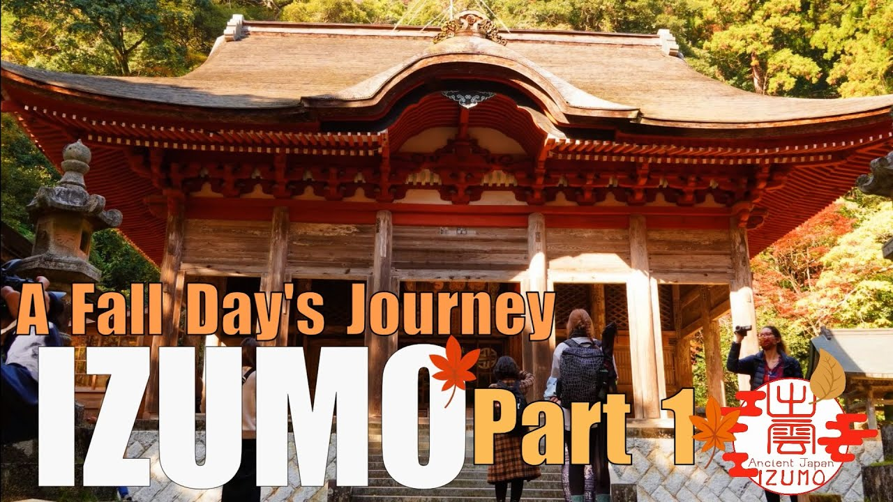 Izumo by Hike: A Fall Days Journey - PART 1