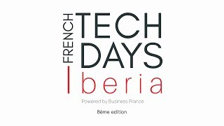 French Tech Days Iberia 2018 (version française)