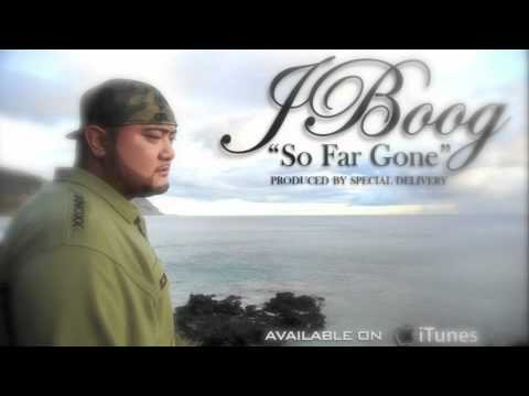 """J Boog - """"So Far Gone"""" Produced By Special Delivery"""