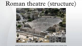 Roman Theatre Structure