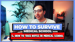 Taking Notes in Medical School - How to Survive Medical School #06
