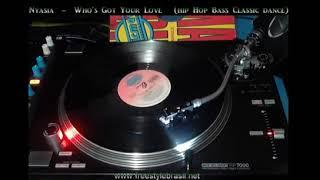 Nyasia - Who's Got Your Love (Hip Hop Bass Music Classic Dance) 1992