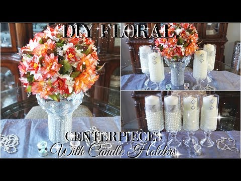 DIY BLING FLORAL CENTERPIECES WITH CANDLE HOLDERS HOME OR WEDDING DECOR