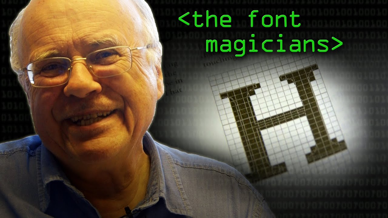 The Font Magicians - Computerphile