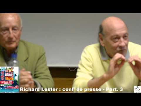Conférence de Richard Lester - Part.3