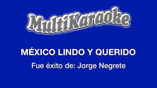 Multi Karaoke - Mexico Lindo Y Querido