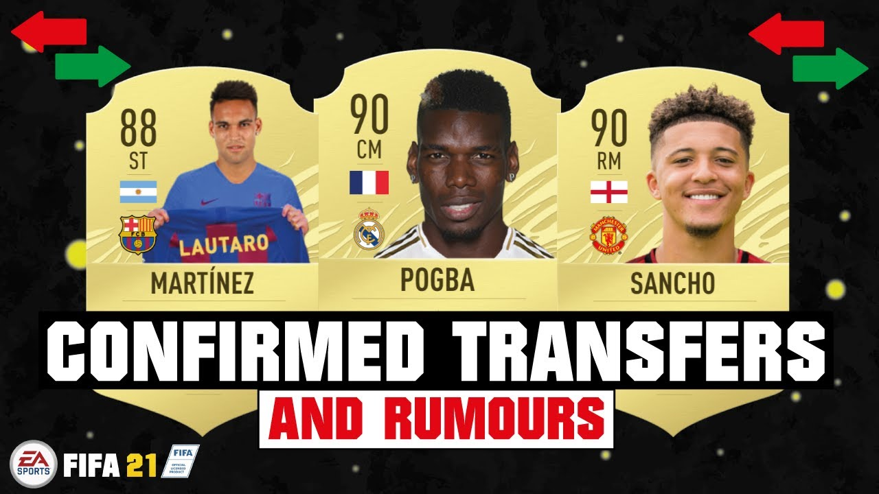 FIFA 21 | NEW CONFIRMED TRANSFERS & RUMOURS 😱🔥| FT. POGBA, MARTINEZ, SANCHO... etc