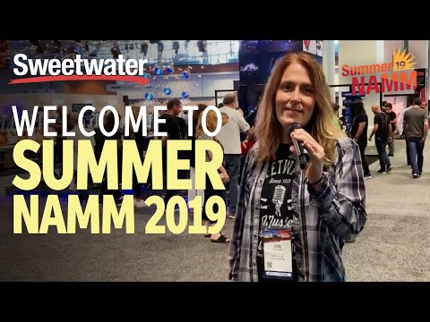 Welcome to Summer NAMM 2019!
