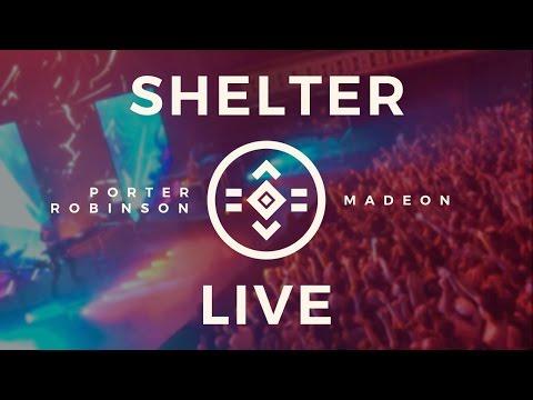 #SHELTER LIVE [FULL SHOW]: Porter Robinson & Madeon @ Atlanta, GA [29.09.16]