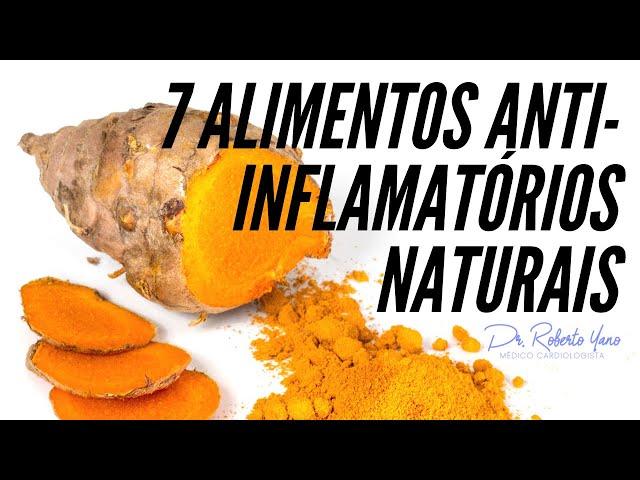 7 anti-inflamatórios naturais que você precisa conhecer!