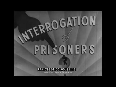 WORLD WAR II U.S. ARMY INTERROGATION OF PRISONERS TRAINING FILM 79854