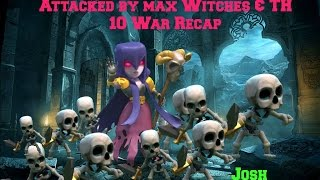 Clash of Clans-Attacked by Max witches and TH 10 War Attack of an uncomon base