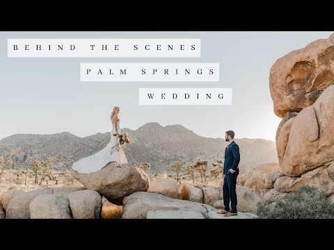 wedding-photography-behind-the-scenes-|-palm-springs,-ca