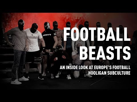 Football Beasts: An inside look at Europe's football hooligan subculture (RT Documentary)
