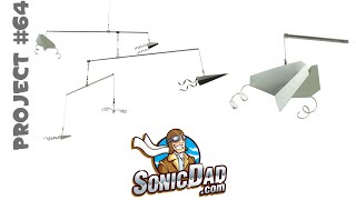 Make the Sonic Aluminum Airplane Mobile: Project #64