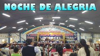 IGLESIA CLINICA CELESTIAL - NOCHE DE VIGILIA LIMA 2017