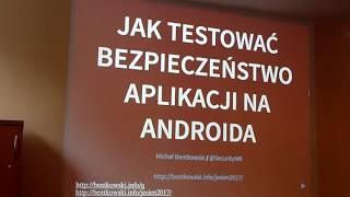 Aplikacje na androida jak testowac ich bezpieczenstwo 1 cz. 1.