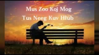 Download Video Mus Zoo Koj Mog Tus Kuv Hlub MP3 3GP MP4