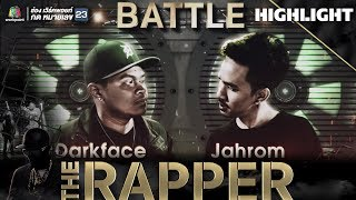 Darkface vs Jahrom | THE RAPPER